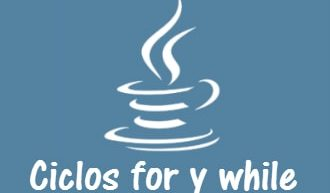 Ciclos for y while en Java