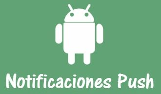 Notificaciones push en Android
