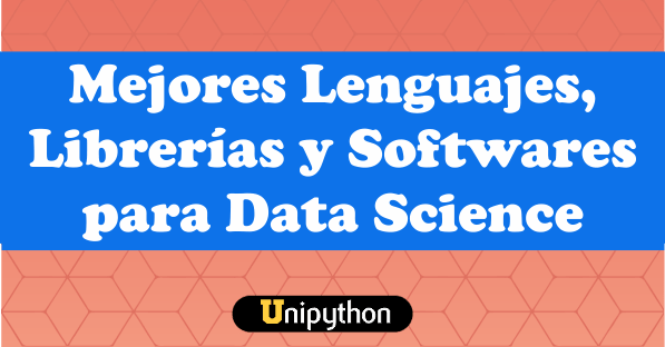 Lenguajes y Softwares para Data Science