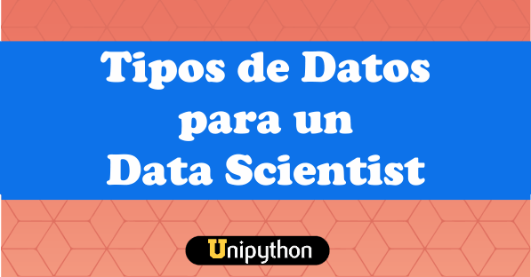 Tipos de Datos Data Scientist